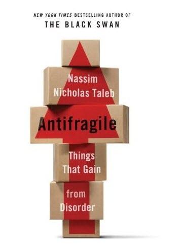 Антихрупкость. Как извлечь выгоду из хаоса | Талеб Нассим Николас